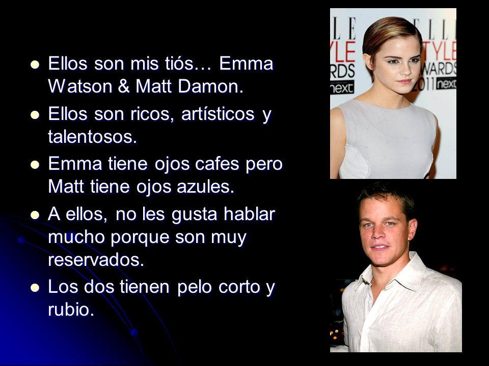 Ellos son mis tiós… Emma Watson & Matt Damon.