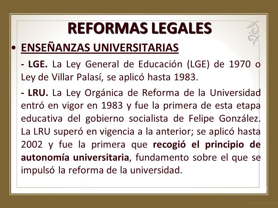 REFORMAS LEGALES ENSEÑANZAS UNIVERSITARIAS