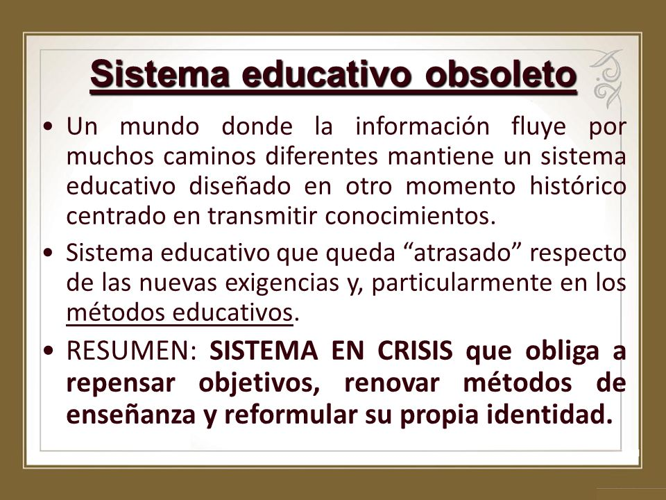 Sistema educativo obsoleto