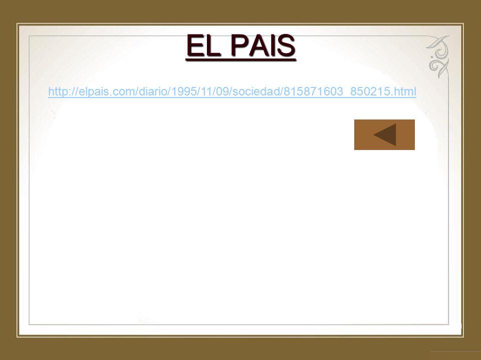 EL PAIS http://elpais.com/diario/1995/11/09/sociedad/815871603_850215.html.