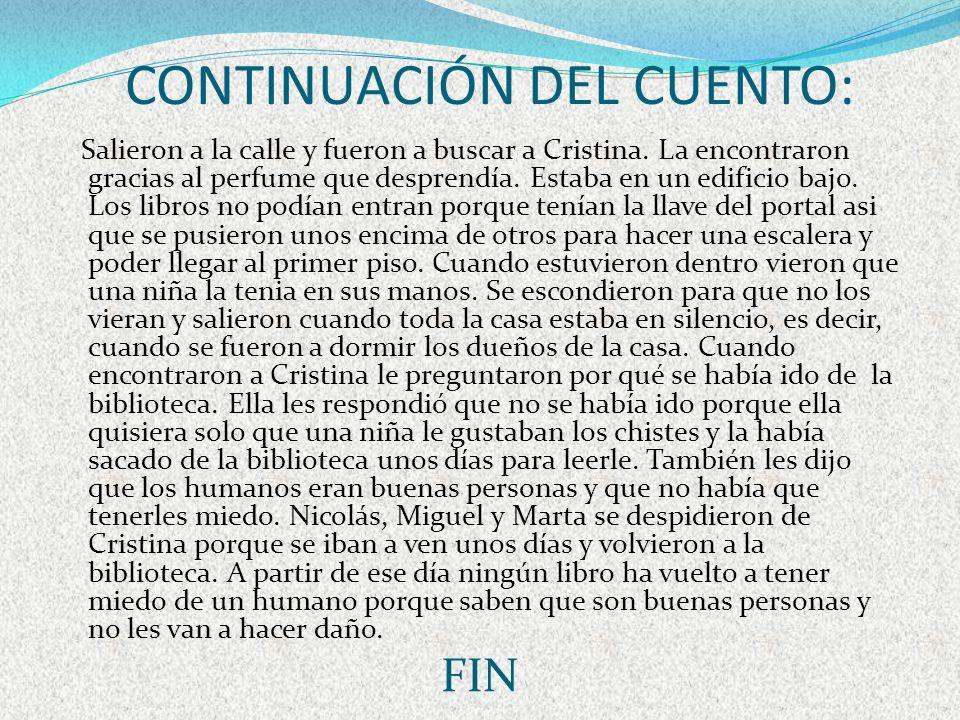 CONTINUACIÓN DEL CUENTO: