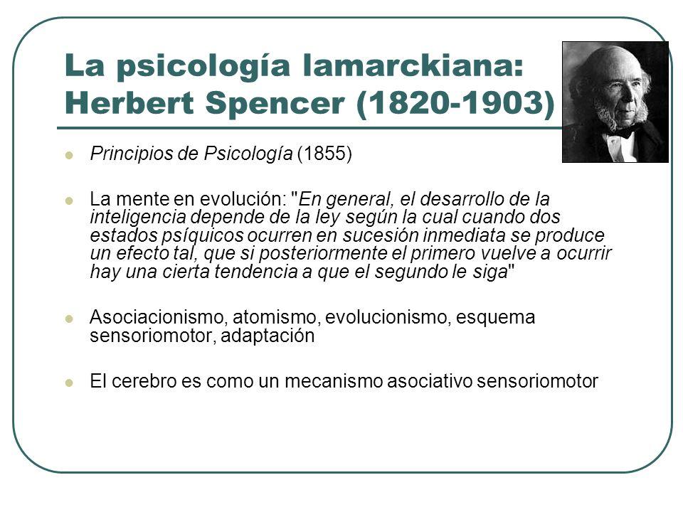 La psicología lamarckiana: Herbert Spencer (1820-1903)