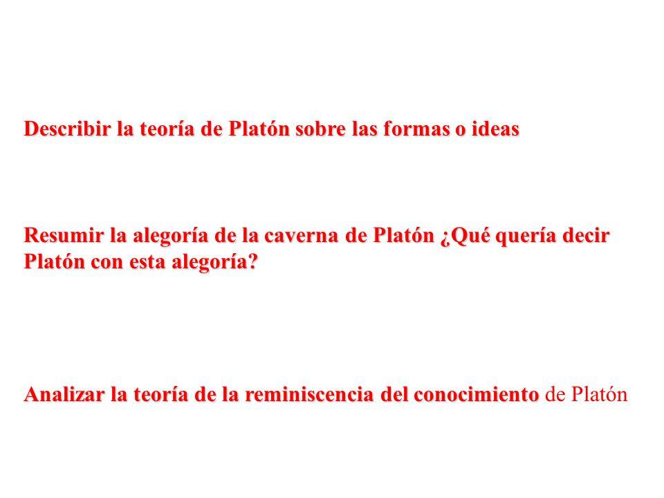 Describir la teoría de Platón sobre las formas o ideas