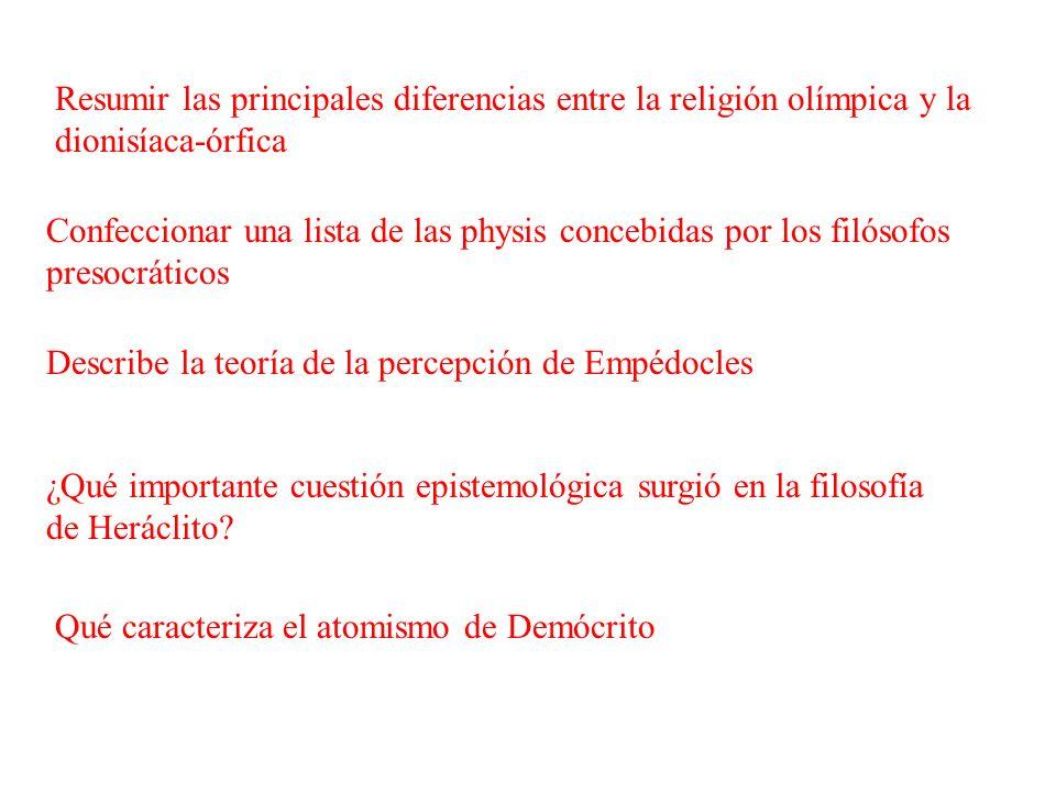 Resumir las principales diferencias entre la religión olímpica y la dionisíaca-órfica