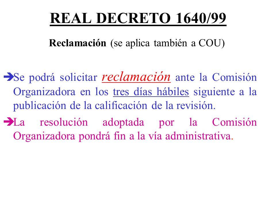 Reclamación (se aplica también a COU)