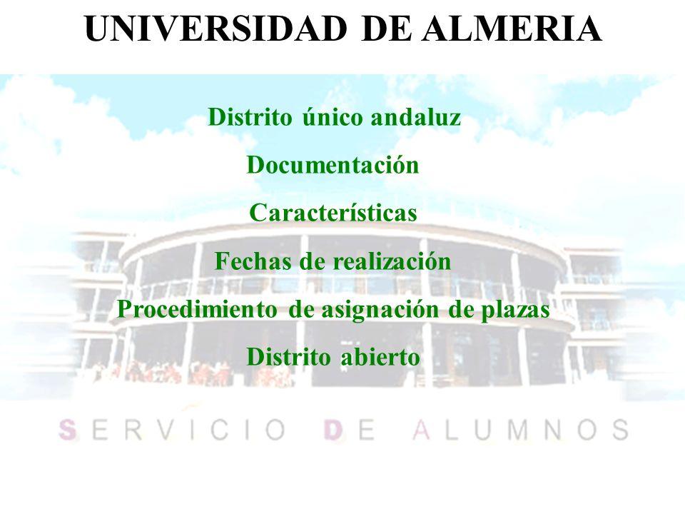 UNIVERSIDAD DE ALMERIA Distrito único andaluz