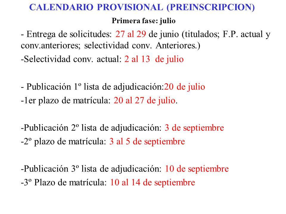 CALENDARIO PROVISIONAL (PREINSCRIPCION)