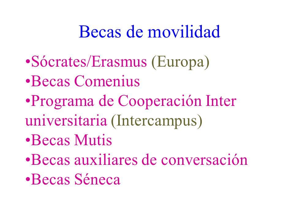 Becas de movilidad Sócrates/Erasmus (Europa) Becas Comenius