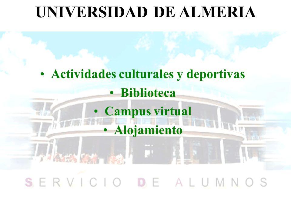 UNIVERSIDAD DE ALMERIA Actividades culturales y deportivas