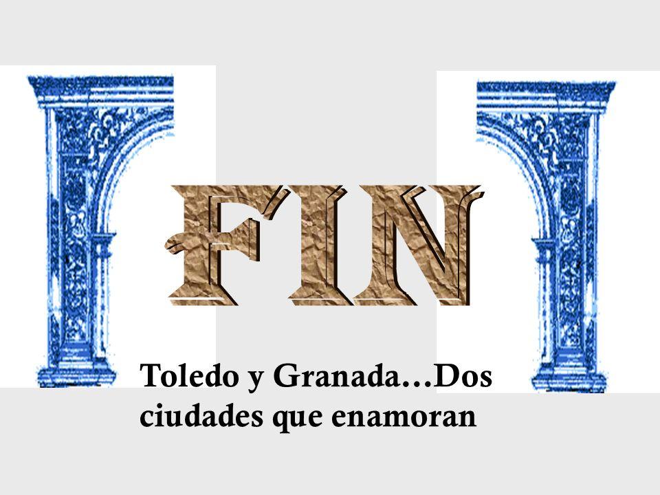 Fin Toledo y Granada…Dos ciudades que enamoran