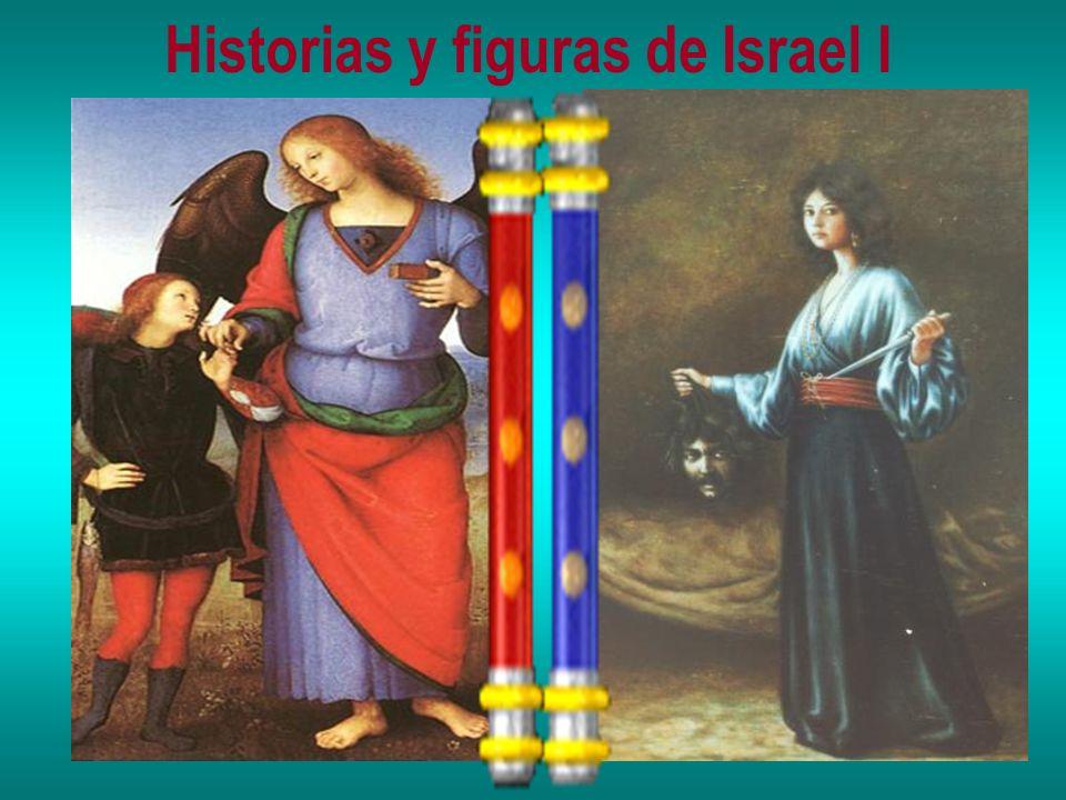 Historias y figuras de Israel I