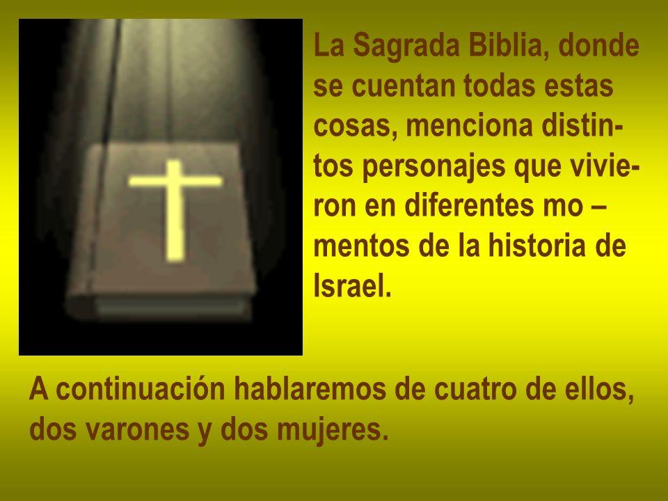 La Sagrada Biblia, donde
