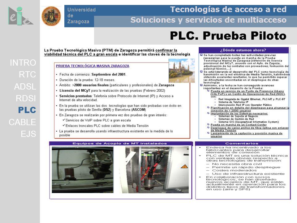 PLC. Prueba Piloto INTRO RTC ADSL RDSI PLC CABLE EJS