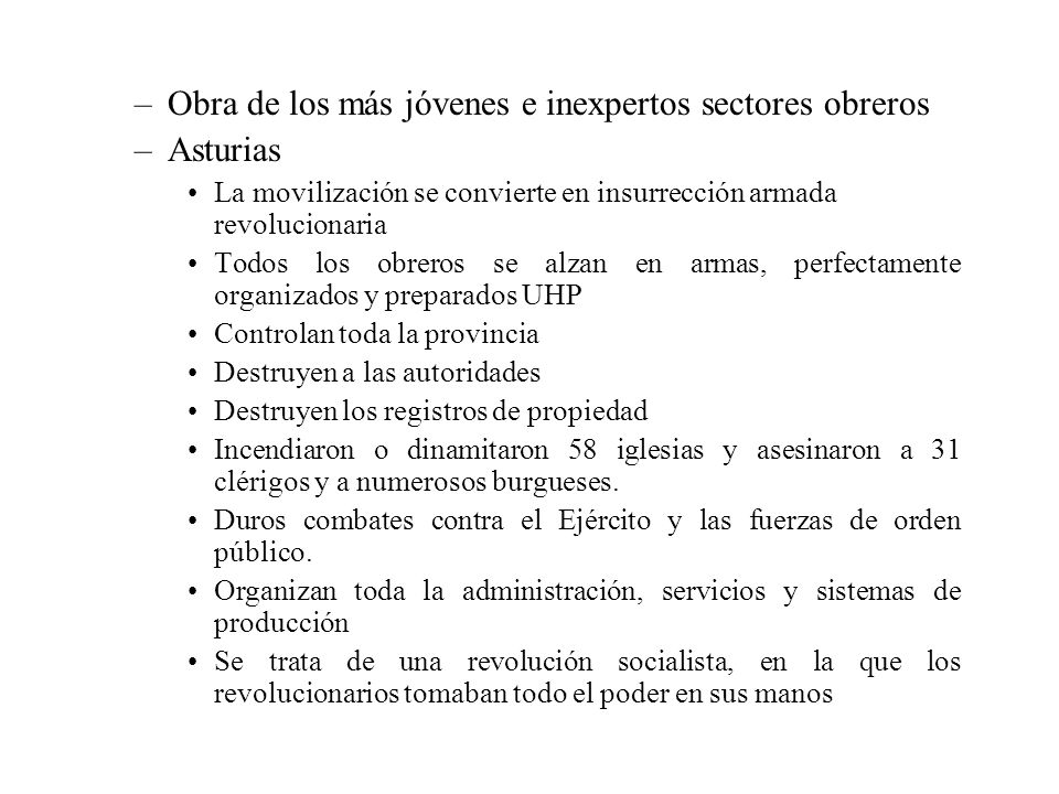 Obra de los más jóvenes e inexpertos sectores obreros Asturias