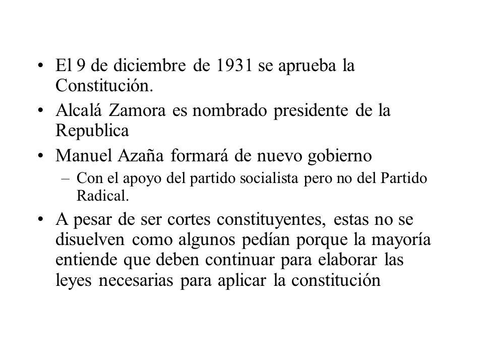 El 9 de diciembre de 1931 se aprueba la Constitución.