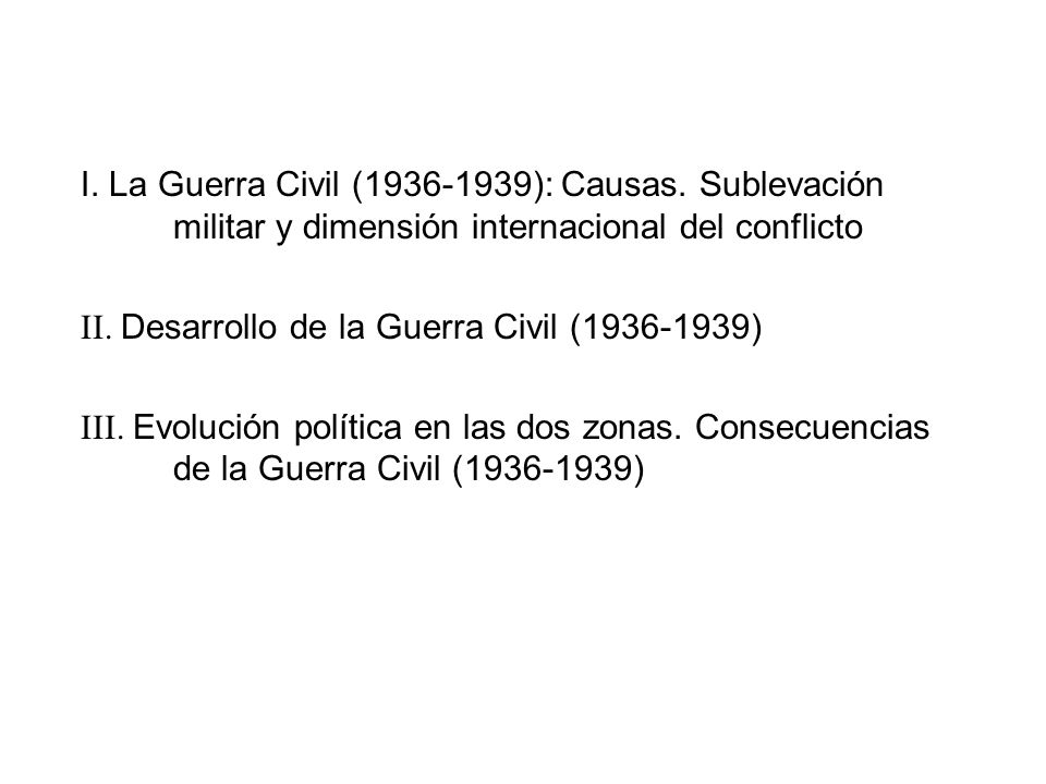 I. La Guerra Civil (1936-1939): Causas