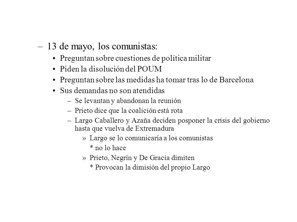 13 de mayo, los comunistas: