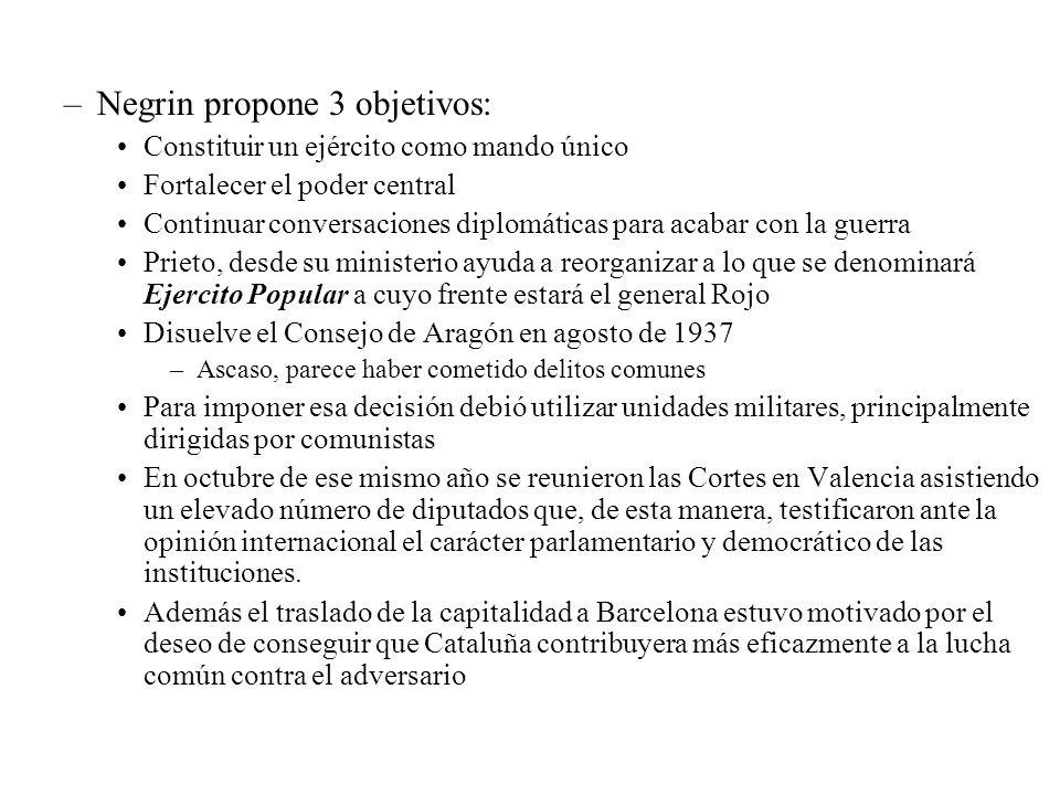 Negrin propone 3 objetivos: