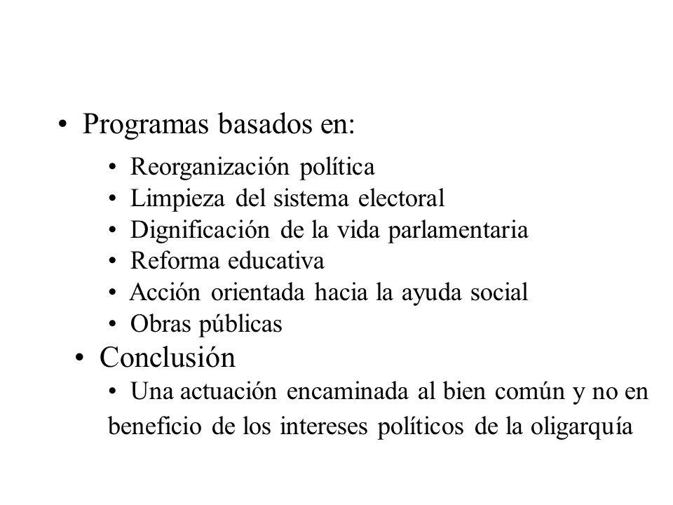 Programas basados en: Conclusión Reorganización política