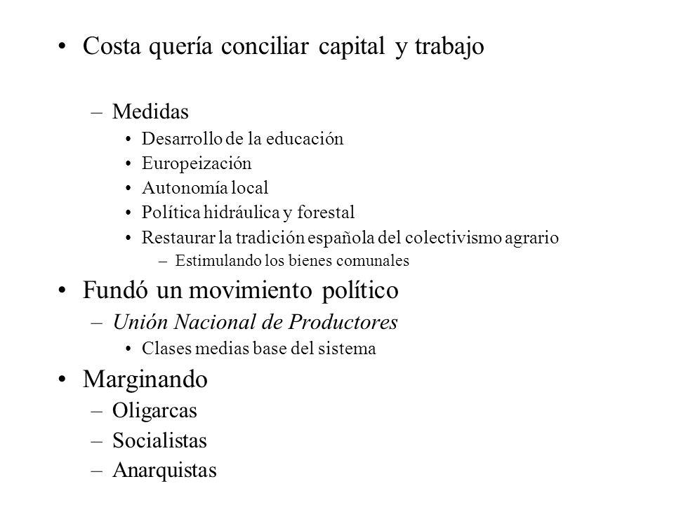 Costa quería conciliar capital y trabajo