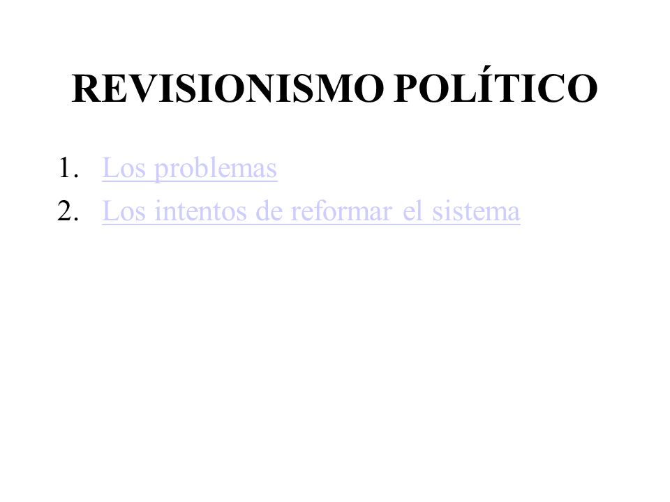REVISIONISMO POLÍTICO