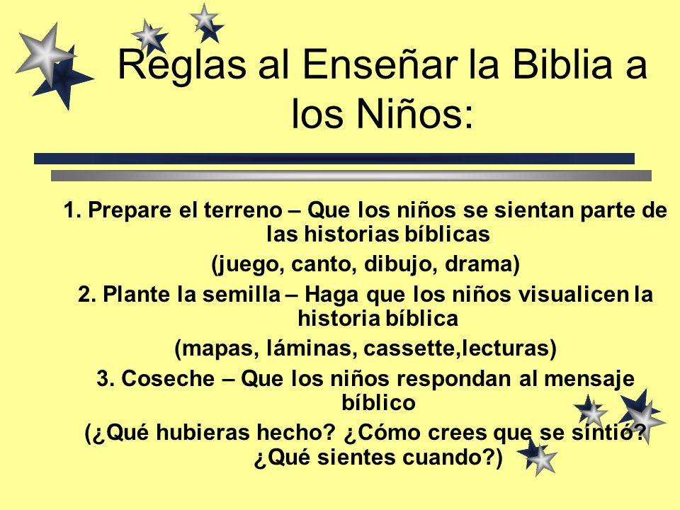 Reglas al Enseñar la Biblia a los Niños:
