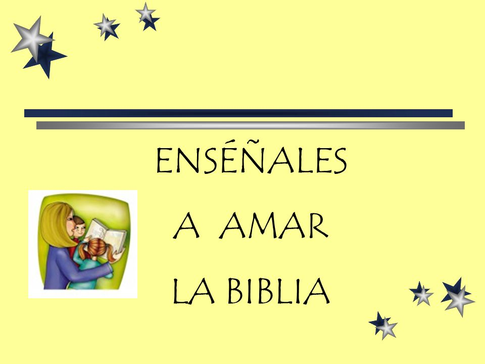 ENSÉÑALES A AMAR LA BIBLIA