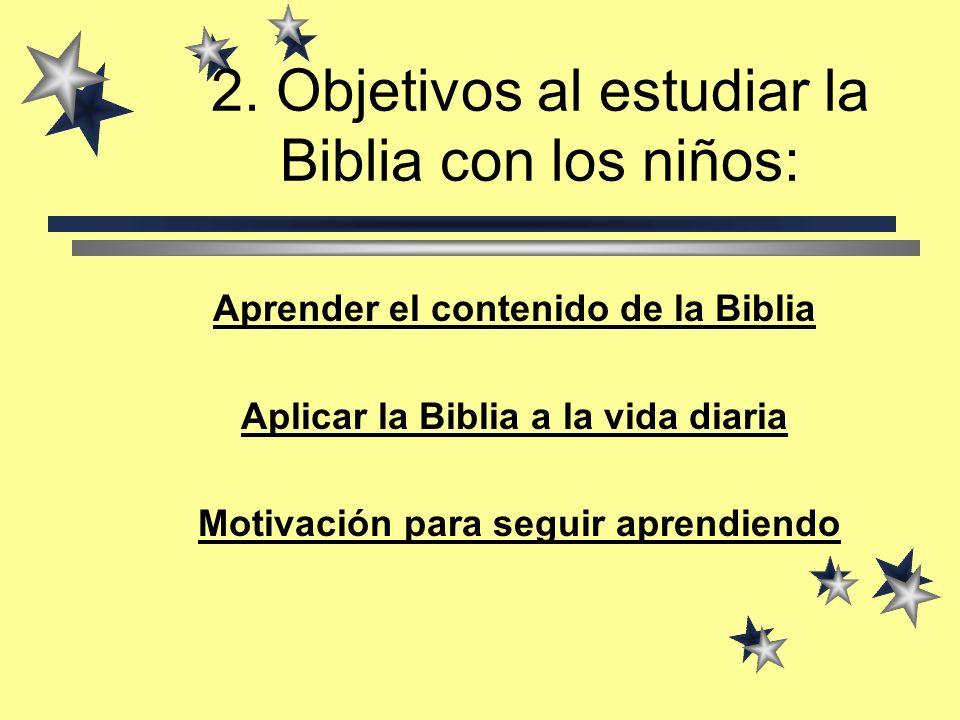 2. Objetivos al estudiar la Biblia con los niños: