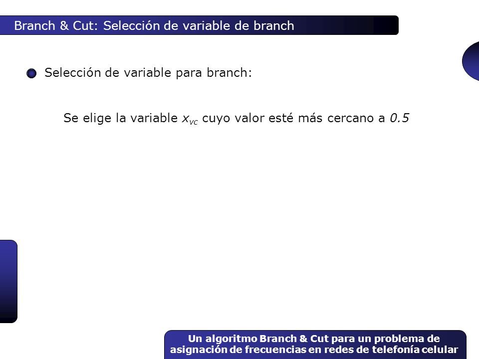 Branch & Cut: Selección de variable de branch
