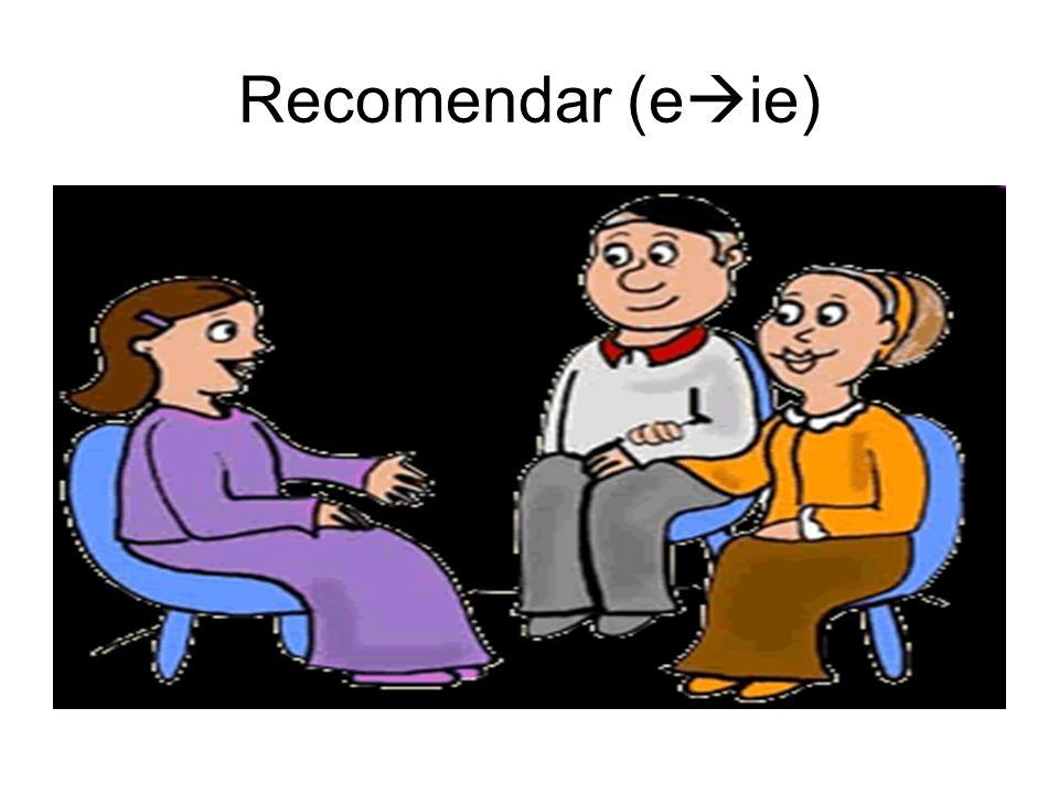 Recomendar (eie)