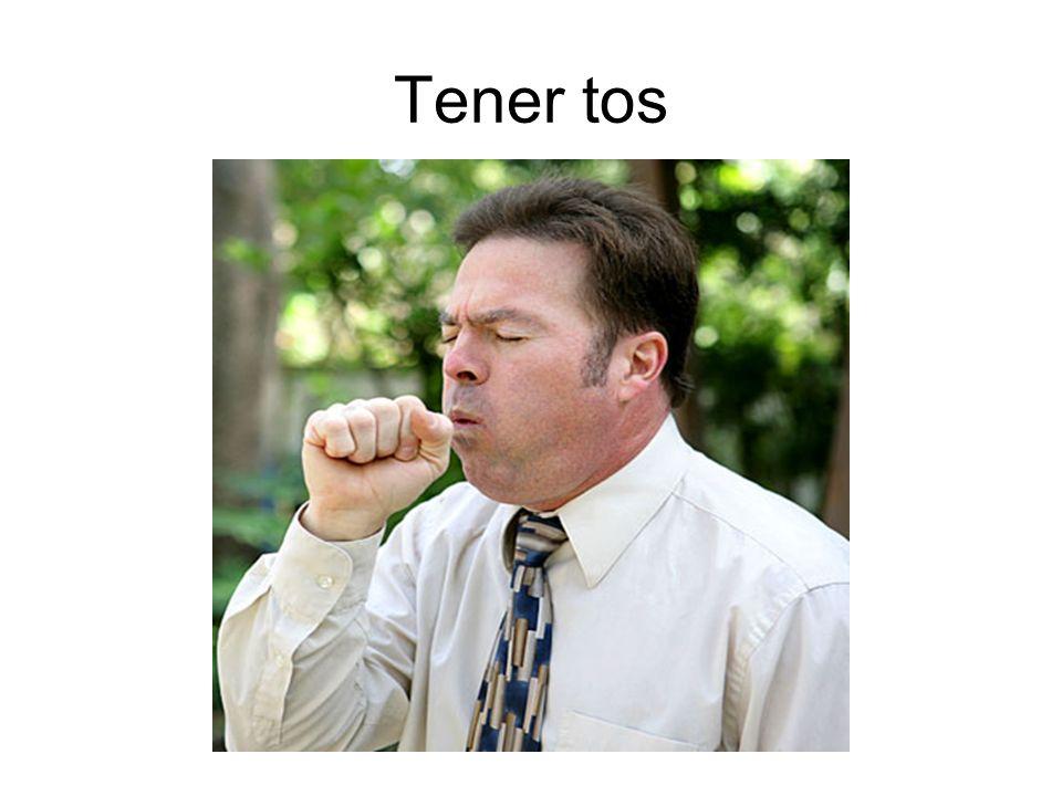 Tener tos