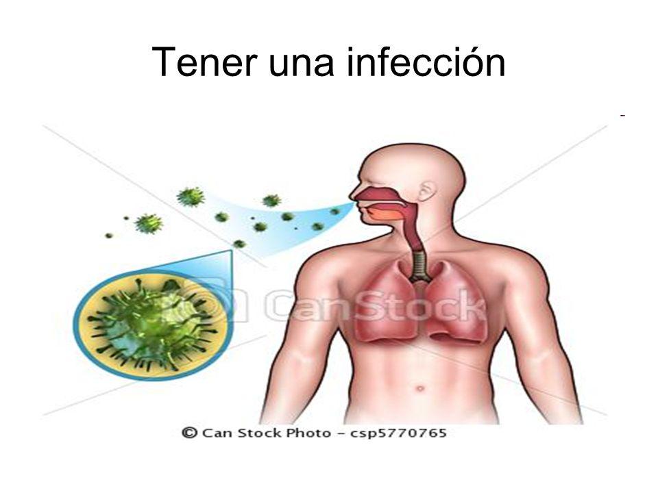 Tener una infección