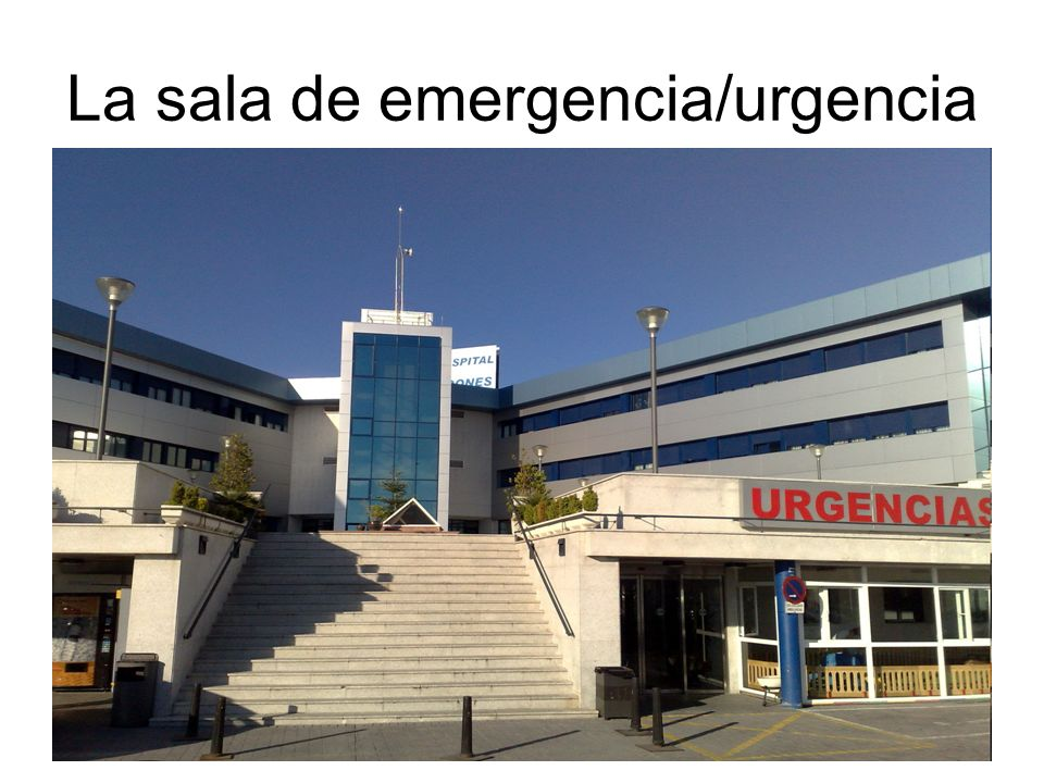 La sala de emergencia/urgencia