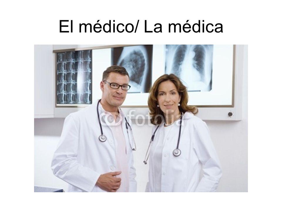 El médico/ La médica
