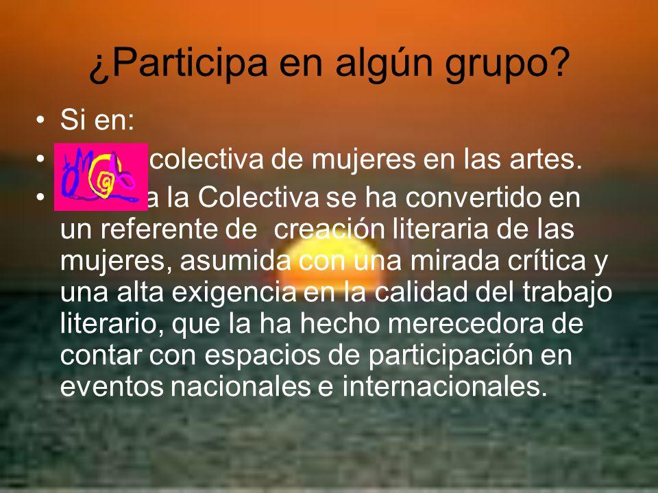 ¿Participa en algún grupo