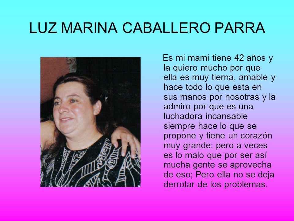 LUZ MARINA CABALLERO PARRA