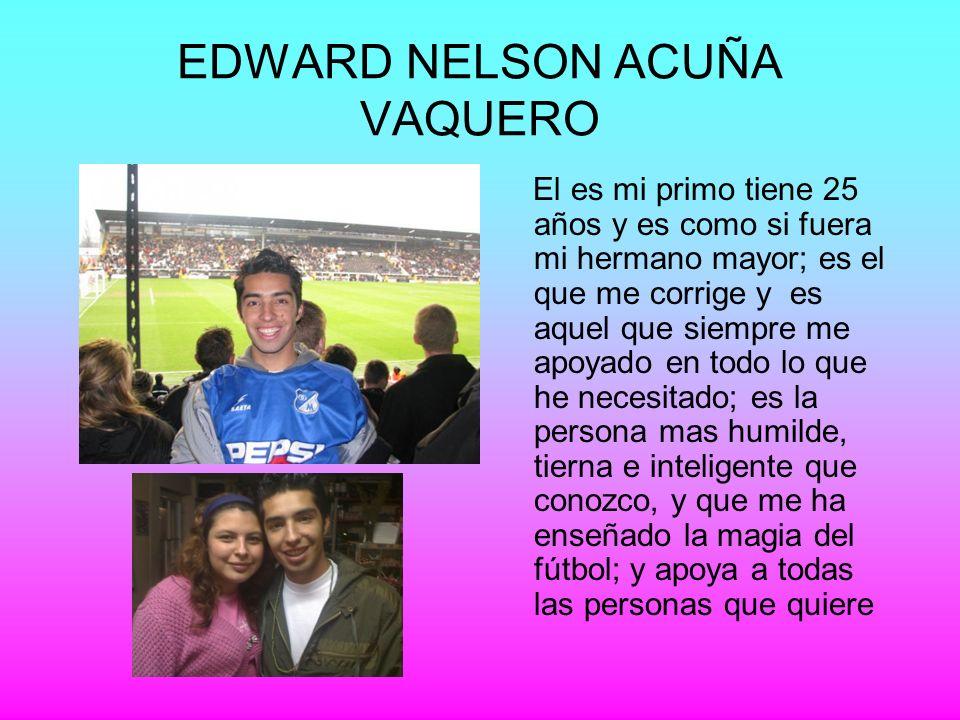 EDWARD NELSON ACUÑA VAQUERO