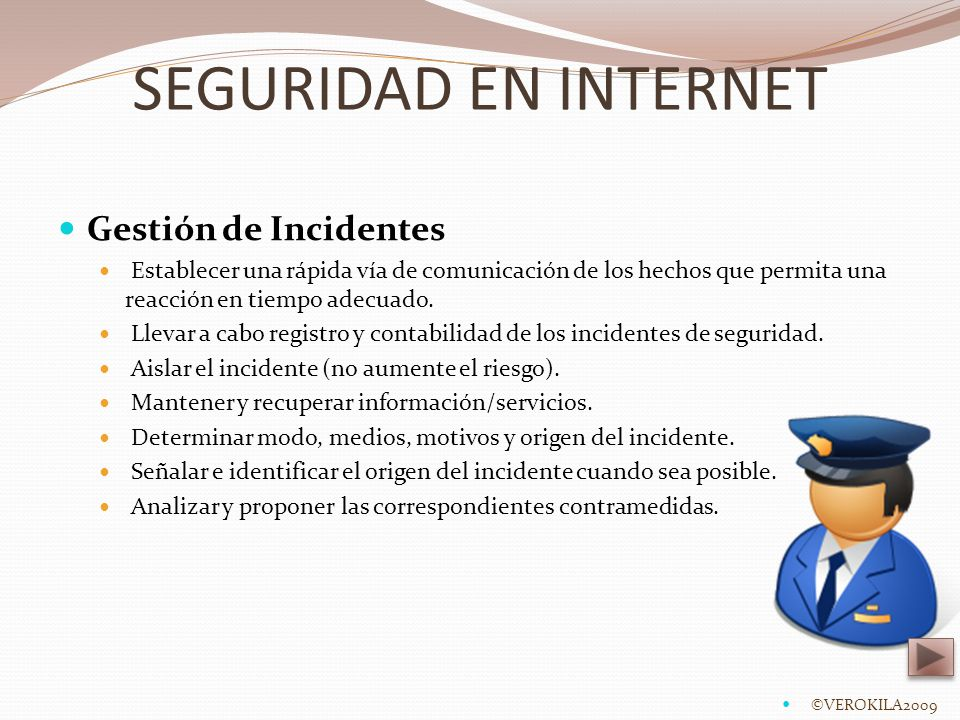 SEGURIDAD EN INTERNET Gestión de Incidentes