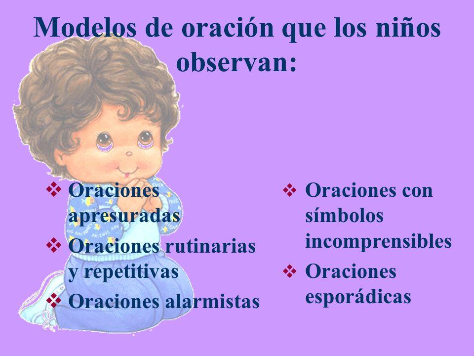 Modelos de oración que los niños observan:
