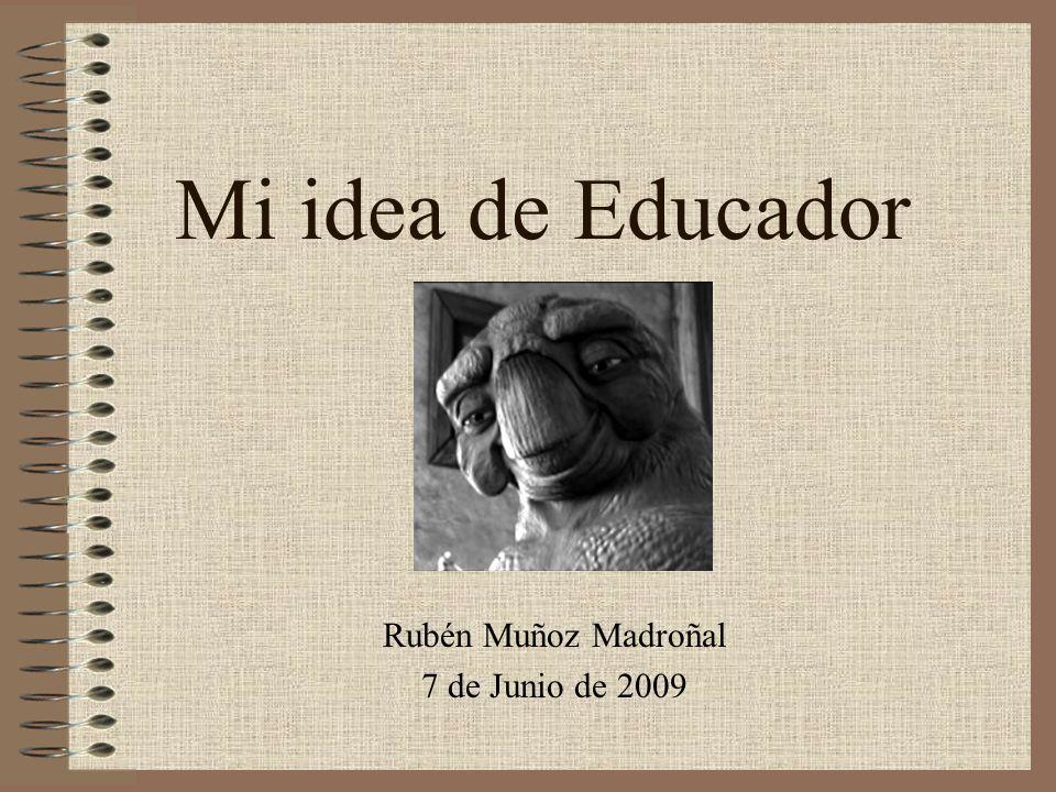 Rubén Muñoz Madroñal 7 de Junio de 2009