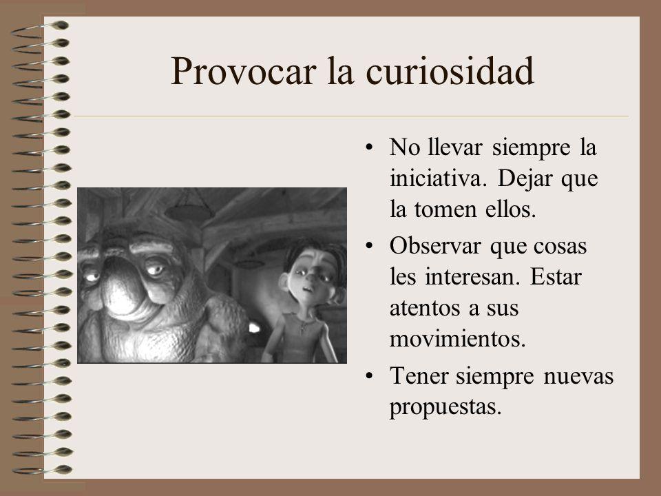 Provocar la curiosidad