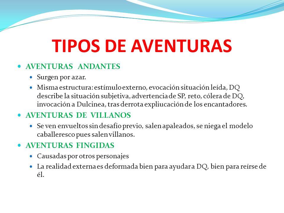 TIPOS DE AVENTURAS AVENTURAS ANDANTES AVENTURAS DE VILLANOS