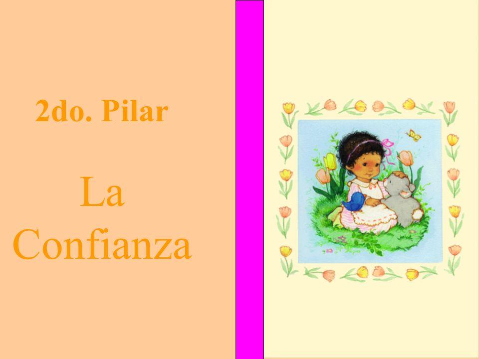 2do. Pilar La Confianza