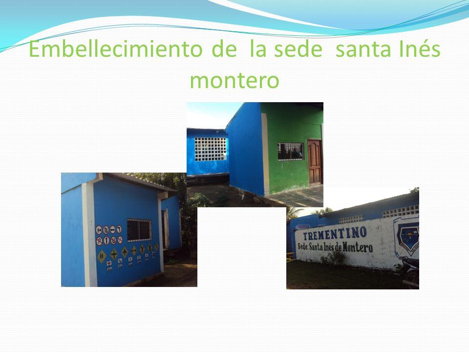 Embellecimiento de la sede santa Inés montero