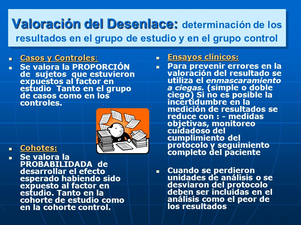 Valoración del Desenlace: determinación de los resultados en el grupo de estudio y en el grupo control