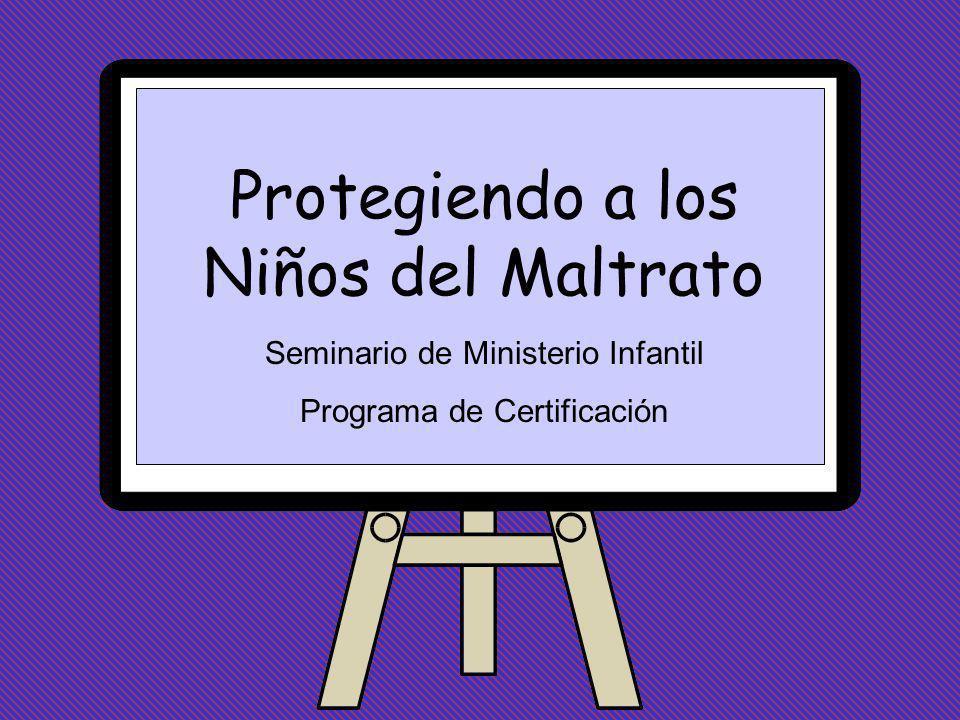 Protegiendo a los Niños del Maltrato