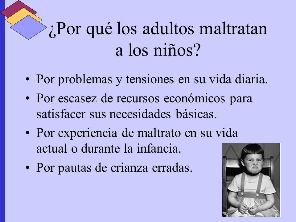¿Por qué los adultos maltratan a los niños