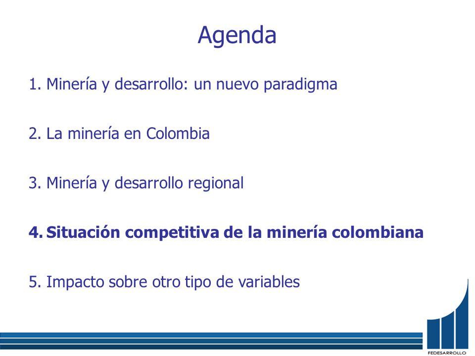 Agenda Minería y desarrollo: un nuevo paradigma La minería en Colombia
