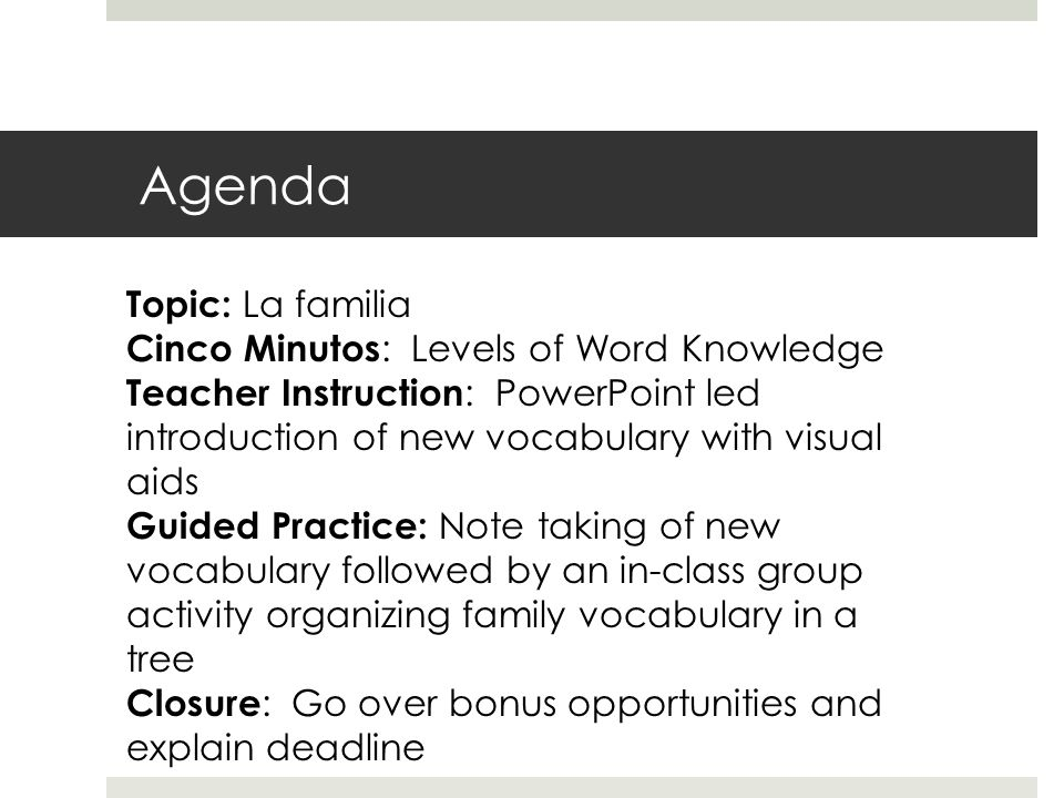 Agenda Topic: La familia Cinco Minutos: Levels of Word Knowledge