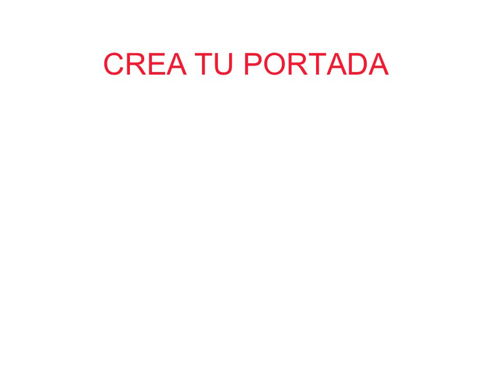 CREA TU PORTADA